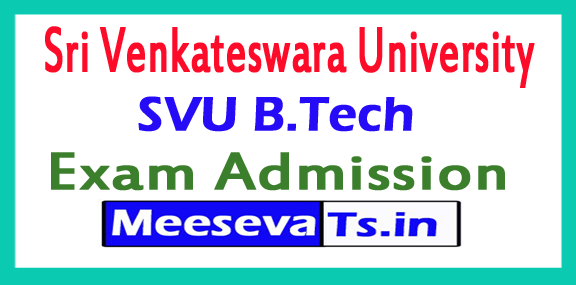 SVU B.Tech Admission 2018 Sri Venkateswara University B.Tech Admission