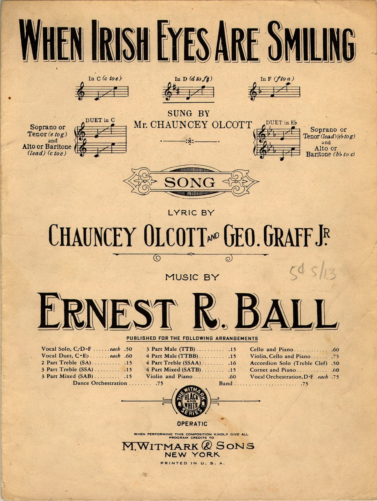 Oddly Enough, Though My Wild Irish Rose Purports To Be A Biography Of Poser And Lyricist Chauncey Olcott, There Is No Recognition Of His  Participation In