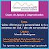 Grupo de poyo a Diagnosticados, Tema: Cómo diferenciar la personalidad de los síntomas del TAB. Tipos de personalidad