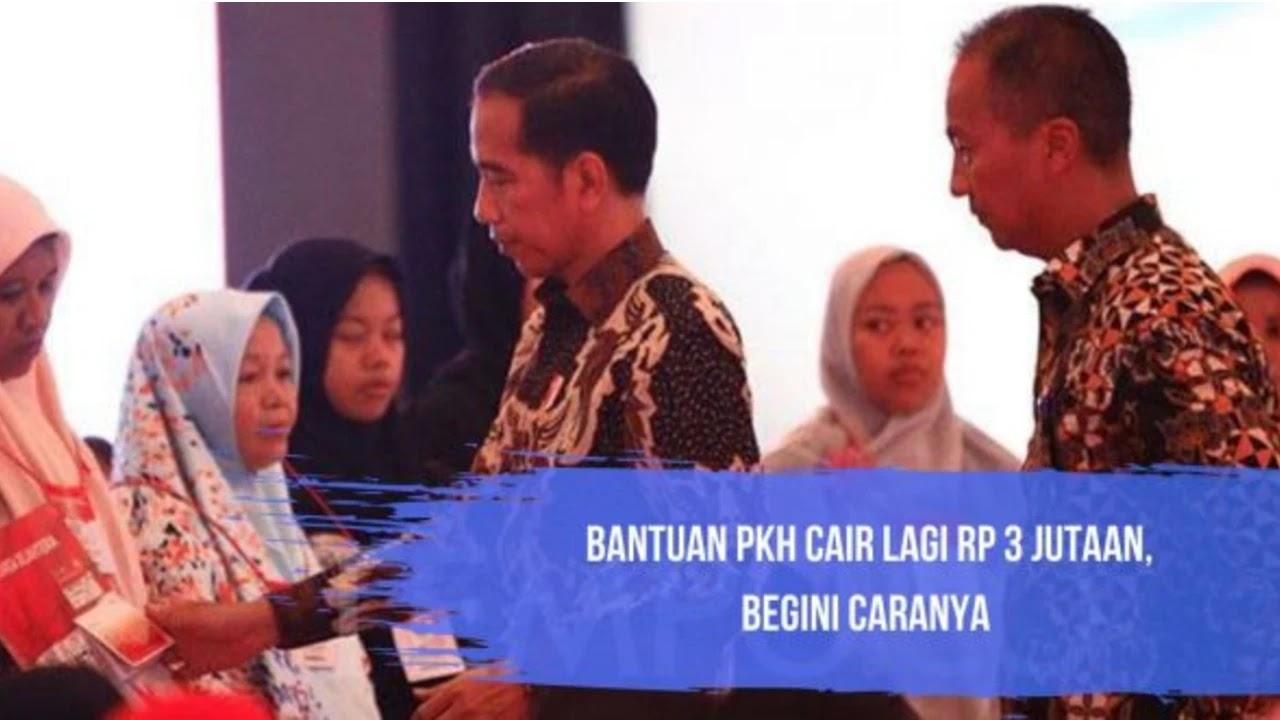 Bantuan PKH 3 Juta untuk Setiap Orang