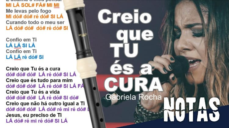 Creio que Tu és a cura - Gabriela Rocha - Cifra melódica