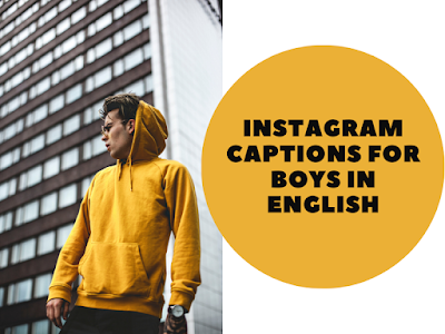 Instagram Captions for Boys in English
