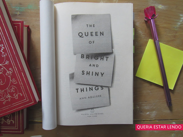 Resenha: The Queen of Bight and Shiny Things