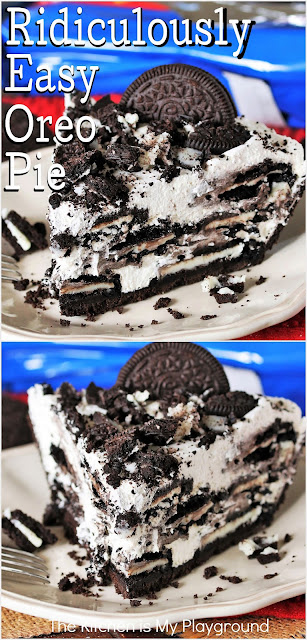 Ridiculously Easy Oreo Pie ~ No-bake, easy to make, takes just 4 ingredients, & has deliciously creamy Oreo flavor in every bite. -- And oh my, this creamy deliciousness sure is good!  www.thekitchenismyplayground.com
