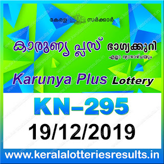 "KeralaLotteriesresults.in, ""kerala lottery result 19 12 2019 karunya plus kn 295"", karunya plus today result : 19-12-2019 karunya plus lottery kn-295, kerala lottery result 19-12-2019, karunya plus lottery results, kerala lottery result today karunya plus, karunya plus lottery result, kerala lottery result karunya plus today, kerala lottery karunya plus today result, karunya plus kerala lottery result, karunya plus lottery kn.295 results 19/12/2019, karunya plus lottery kn 295, live karunya plus lottery kn-295, karunya plus lottery, kerala lottery today result karunya plus, karunya plus lottery (kn-295) 19/12/2019, today karunya plus lottery result, karunya plus lottery today result, karunya plus lottery results today, today kerala lottery result karunya plus, kerala lottery results today karunya plus 19 12 19, karunya plus lottery today, today lottery result karunya plus 19.12.19, karunya plus lottery result today 19.12.2019, kerala lottery result live, kerala lottery bumper result, kerala lottery result yesterday, kerala lottery result today, kerala online lottery results, kerala lottery draw, kerala lottery results, kerala state lottery today, kerala lottare, kerala lottery result, lottery today, kerala lottery today draw result, kerala lottery online purchase, kerala lottery, kl result,  yesterday lottery results, lotteries results, keralalotteries, kerala lottery, keralalotteryresult, kerala lottery result, kerala lottery result live, kerala lottery today, kerala lottery result today, kerala lottery results today, today kerala lottery result, kerala lottery ticket pictures, kerala samsthana bhagyakuri"