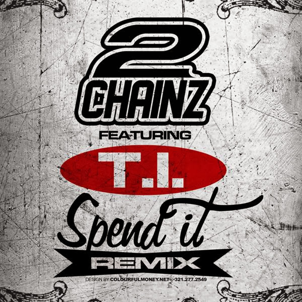 2 Chainz Aka Tity Boi - Spend It (Remix) (feat. T.I.) - Single  Cover