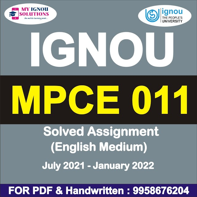 MPCE 011 Solved Assignment 2021-22