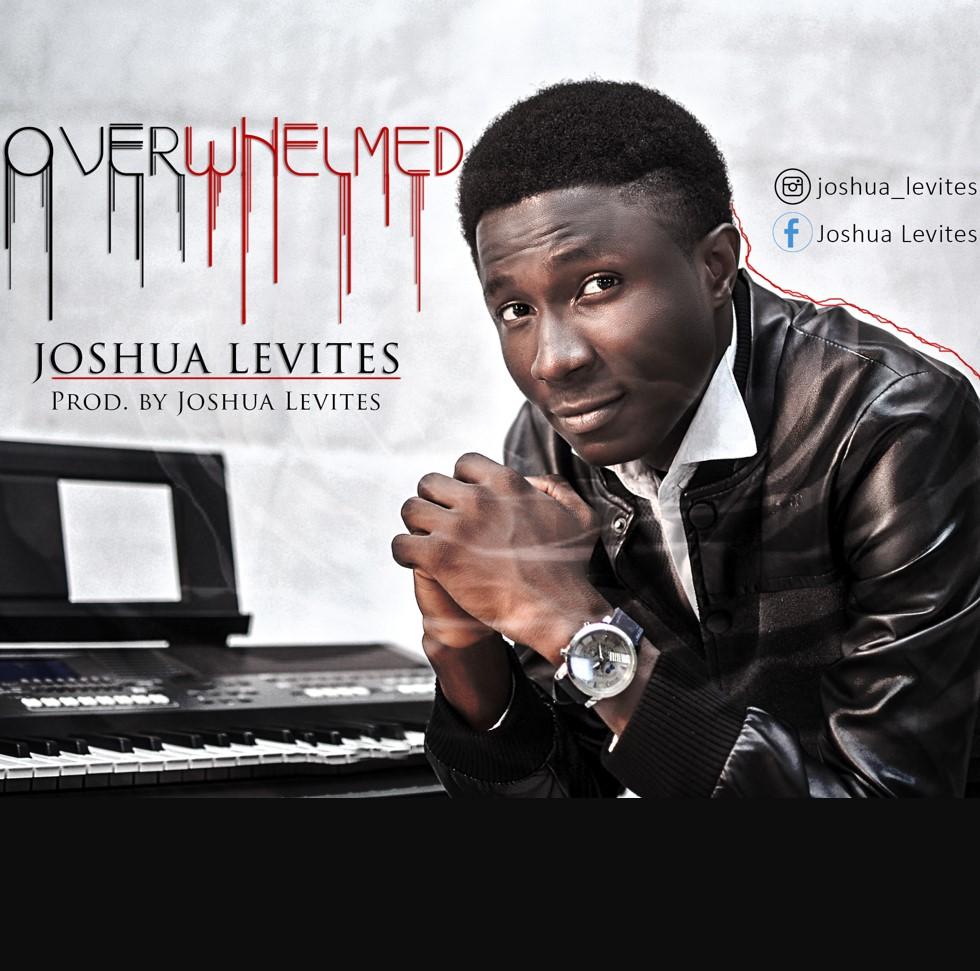 Joshua Levites. Overwhelmed