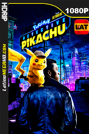 Pokémon Detective Pikachu (2019) Latino HDRIP 1080P - 2019