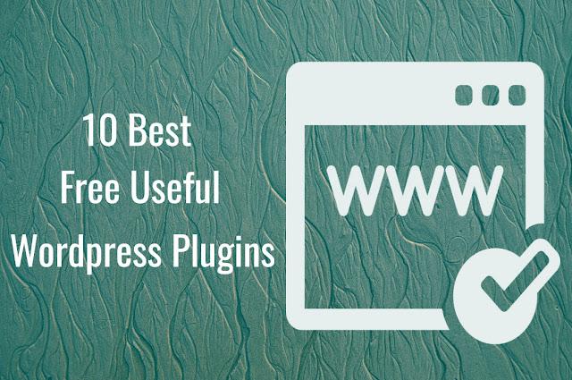 10 Free Useful WordPress Plugins