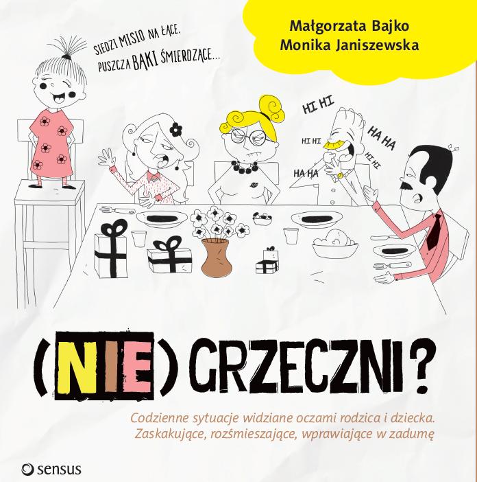 (Nie)grzeczni? - Małgorzata Bajko, Monika Janiszewska