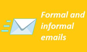 Formal and informal emails