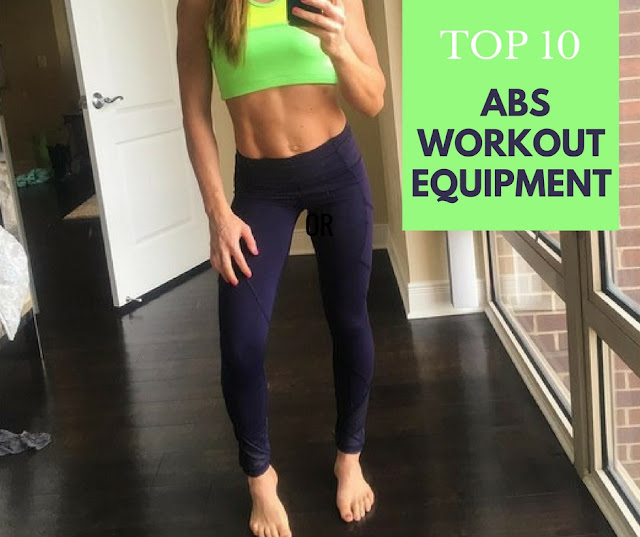 Top 10 Abs Workout Equipment - Your Complete Guide