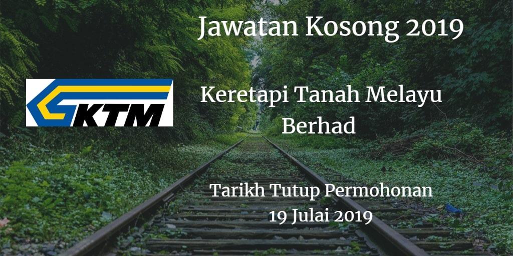 Jawatan Kosong KTMB 19 Julai 2019