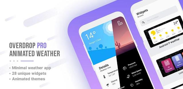 تحميل تطبيق  Overdrop Pro - Animated Weather & Widgets  - برنامج طقس أنيق وجميل لنظام الاندرويد