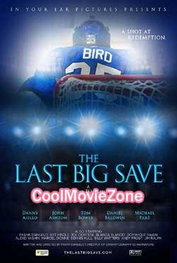 The Last Big Save (2019)