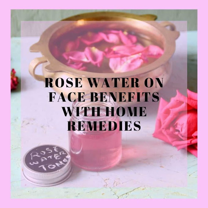 5 amazing rose water on face benefits with home remedies