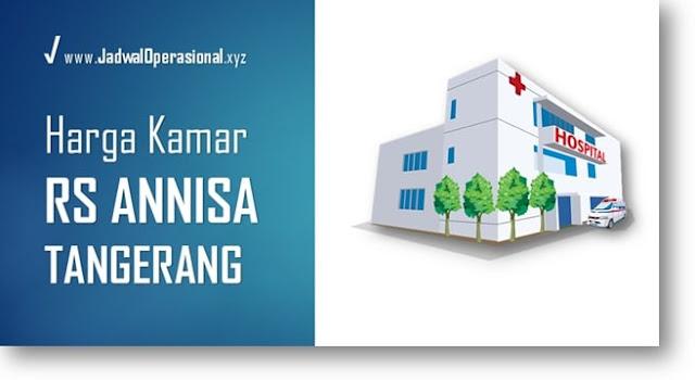 Tarif Kamar RS Annisa Tangerang