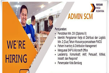 Lowongan Kerja Admin SCM Indosari Niaga Nusantara