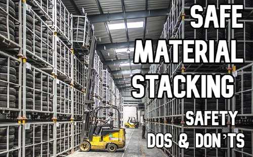 Safe Material Stacking | Safety Dos and Don'ts