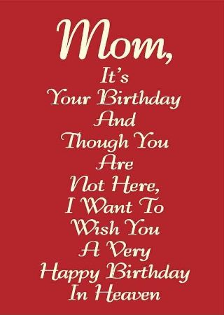 Happy Birthday in Heaven Mom Quotes, Poems, I Miss You