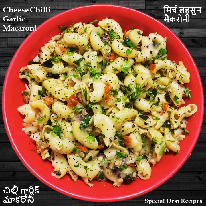 chilli garlic macaroni special desi recipes