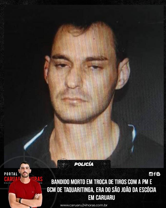 Era do São João da Escócia bandido morto na troca de tiros com a GCM e a PM em Taquaritinga do Norte