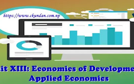 Unit XIII: Economics of Development - Applied Economics