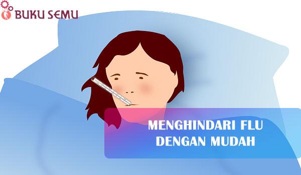 Menghindari Flu dengan Mudah, carcir