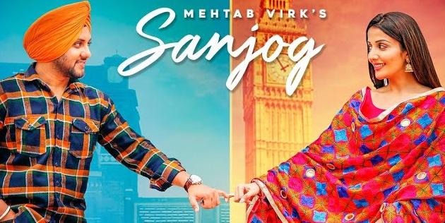 Sanjog Lyrics - Mehtab Virk | Soni Maan