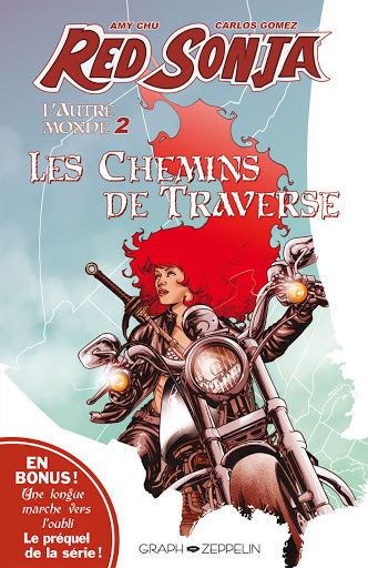 """Red Sonja - L'autre Monde tome 2 """"Les chemins de traverse"""" aux éditions Graph Zeppelin"""