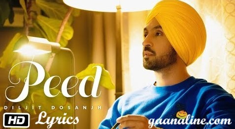 पीड़ | Peed Song Lyrics Hindi – Diljit Dosanjh.