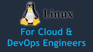 Linux for Cloud & DevOps Engineers