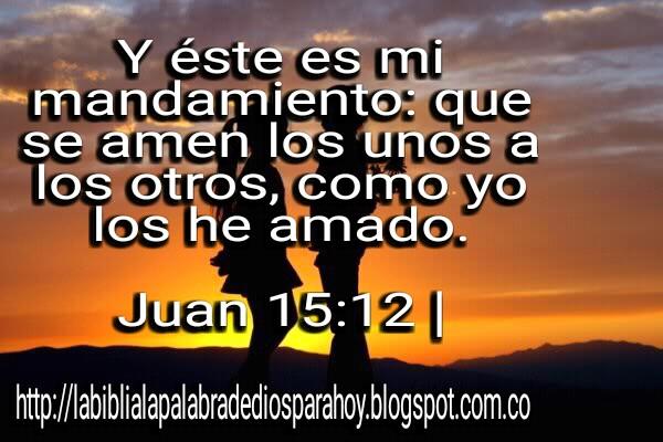 Uno De Los Mandamiento De Dios-Juan 15 -12