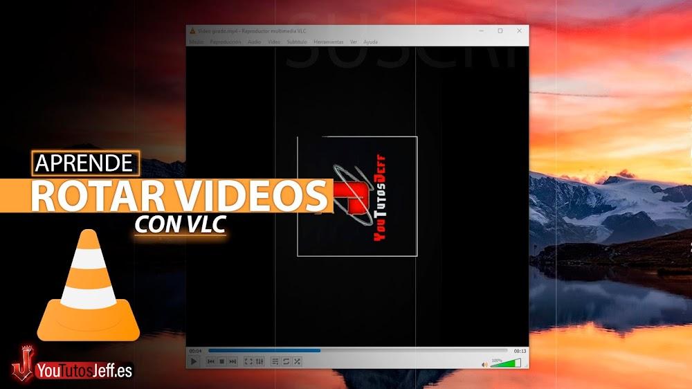 Como Girar un Vídeo con VLC Media Player