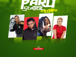 DOWNLOAD MIXTAPE: Dj Yungkid - Party Scatter Mix