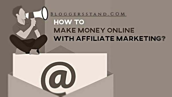 How To Make Money Online Using Affiliate marketing Programs