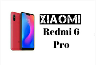 Xiaomi Redmi 6 Pro Being Launched On 25 June | Price And Specifications