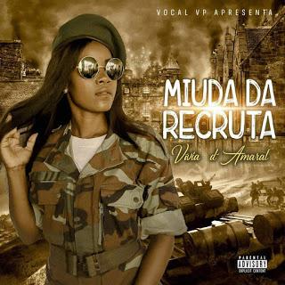 Vivia D'Amaral - Miúda Da Recruta (Zouk) Download Mp3