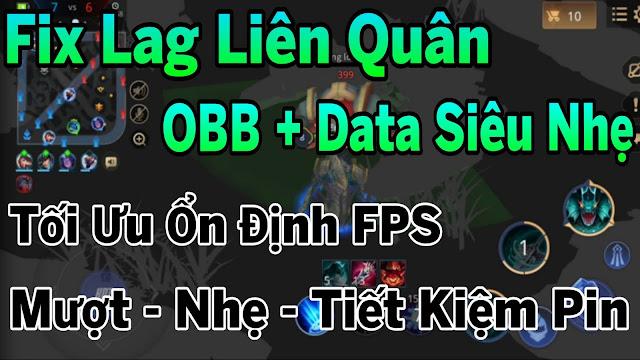 Fix Lag Liên Quân Sau Cập Nhật Giảm Lag Bằng File OBB + Data Siêu Nhẹ Tối Ưu Ổn Định FPS | HQT CHANNEL