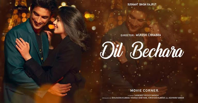 Dil Bechara, Sushant Singh Rajput er ses cinema