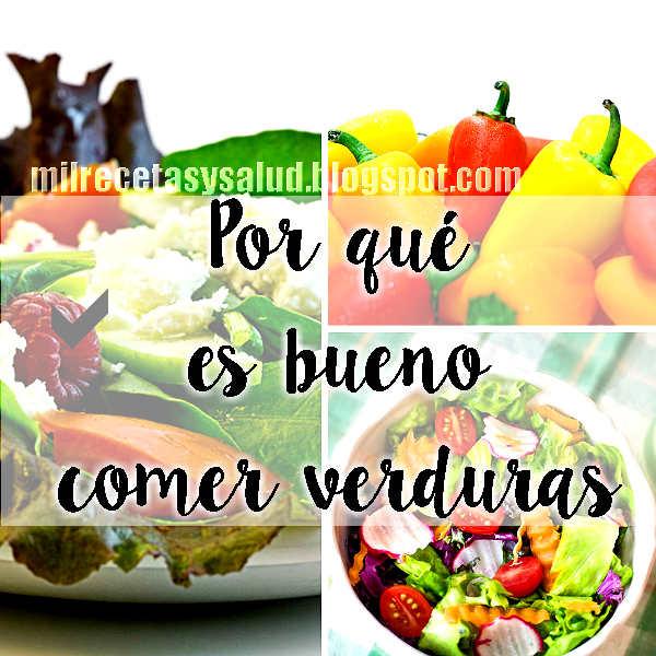 por qué es bueno comer frutas y verduras