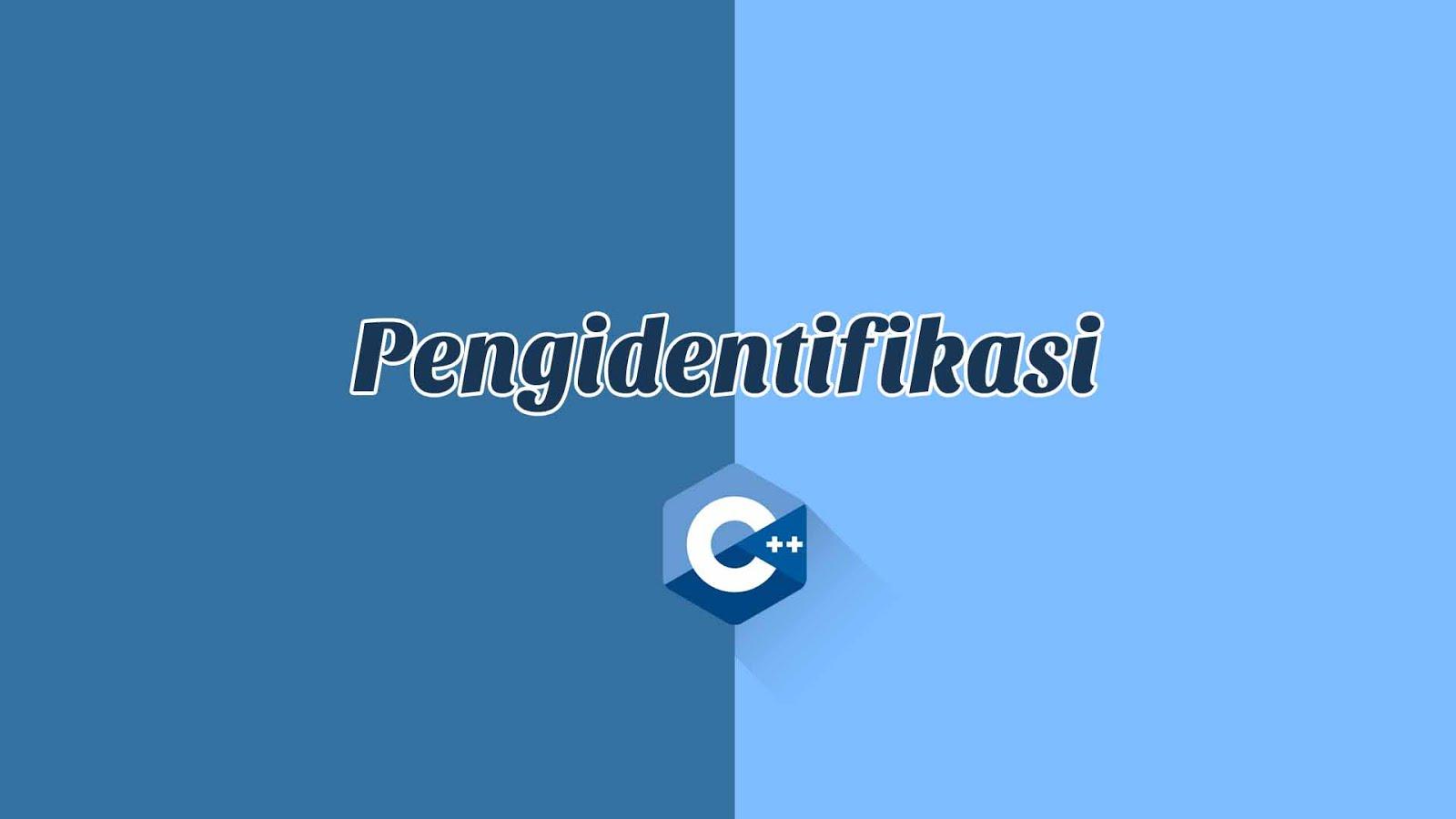 Pengidentifikasi C++