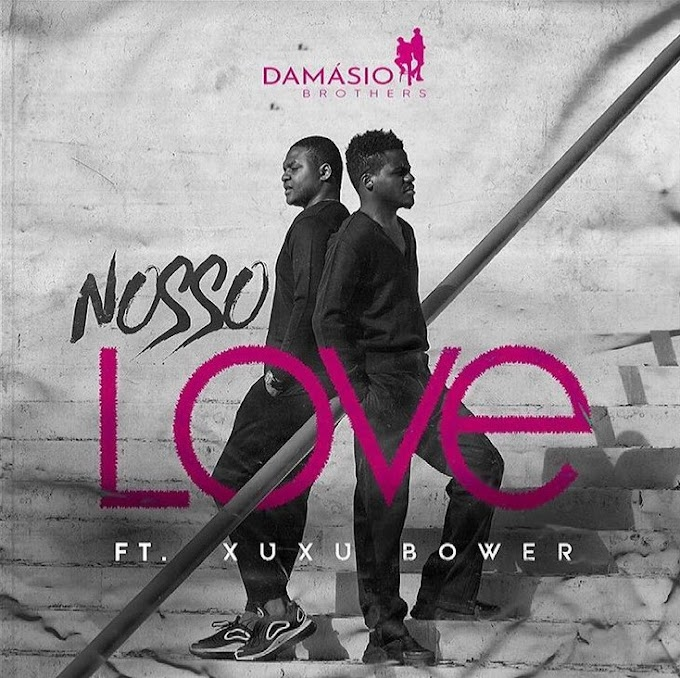Damásio Brothers x Xuxu Bower - Nosso Love