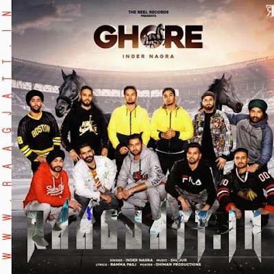 Ghore by Inder Nagra lyrics