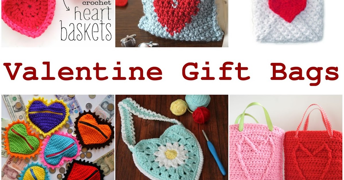 Crochet Af Valentine Gift Bags And More