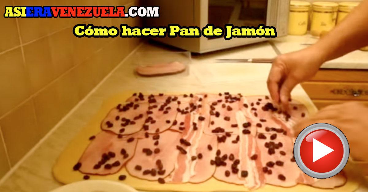 Como hacer el Pan de Jamón de una manera fácil
