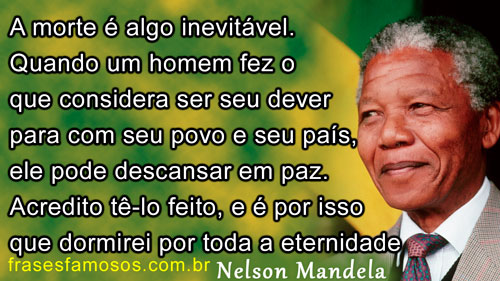 Frase Mandela sobre Dever Cumprido