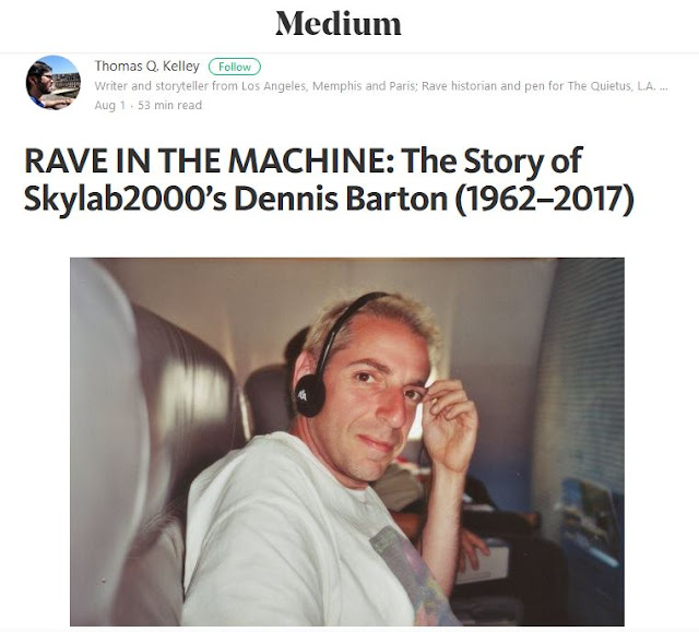 https://medium.com/@ghostdeep/rave-in-the-machine-the-story-of-skylab2000s-dennis-barton-1962-2017-298a1a30c3f1