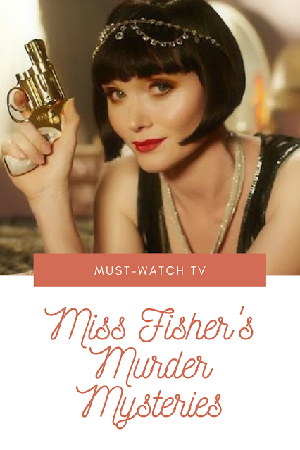 must watch tv- miss fisher's murder mysteries